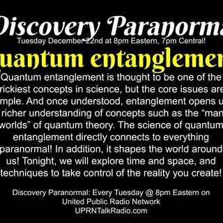 Discovery Paranormal,: Quantum Entanglement! Quantum entanglement is thought to be one of the trickiest concepts in science, but the core is