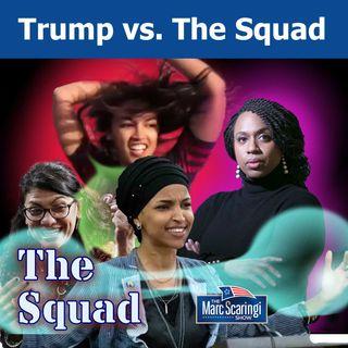 2019-07-22 TMSS Trump vs the Squad