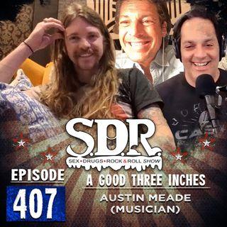 Austin Meade (Musician) - A Good Three Inches