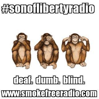 #sonoflibertyradio - deaf. dumb. blind.