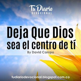 Deja Que Dios Sea el Centro de Tí