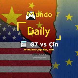 📰 G7 vs Çin