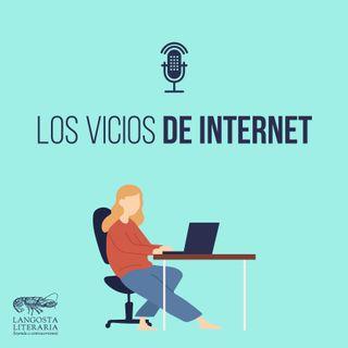 Los vicios de internet