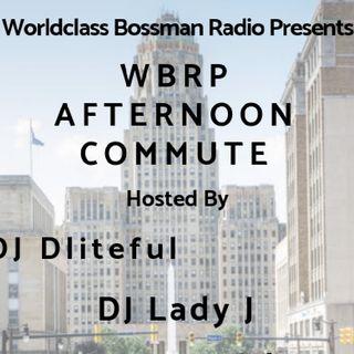WBRP....Afternoon Commute 80's 90's Hip Hop ....W/ DJ Lady J & DLiteful ...#OldSchool