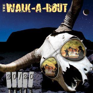 20-20 Album - The Walk-A-Bout Band on Big Blend Radio