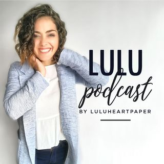Lulu Podcast