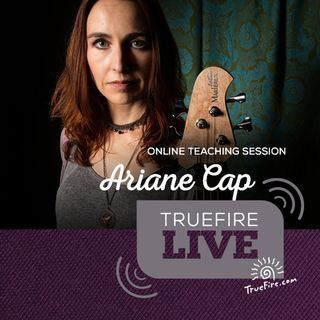 Ariane Cap - Bass Guitar Lessons, Performance, & Interview