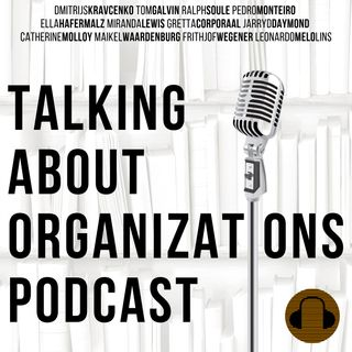 Talking About Organizations Podcast