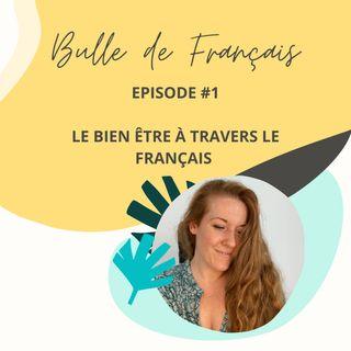 Intro - Le bien-être à travers le français
