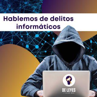 T2E01. Hablemos de delitos informáticos