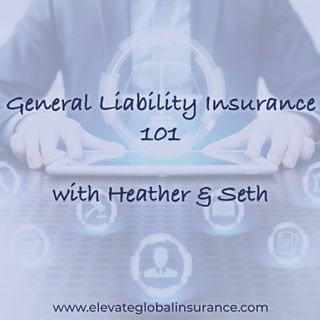 General Liability 101 - the ins and outs of how to protect your business