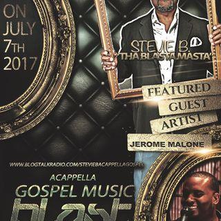 Stevie B's Acappella Gospel Music Blast - Episode 33