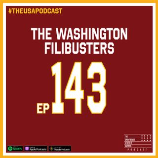 The Golden Rule w/ Amberlin; The Washington Filibusters & Consequences of Your Elections