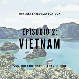 Episodio 2 - Guía de viaje de Vietnam