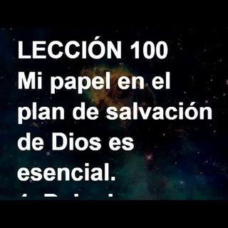 LECCIÓN 100 - Libro de Ejercicios. Un Curso de Milagros (Audiolibro)