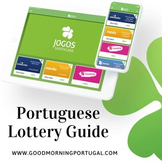 Good Morning Portugal!'s Portuguese Lottery Guide