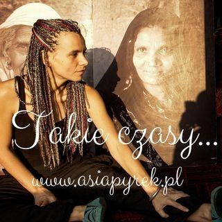 "Asia Pyrek 🦋 Mariposa - ""Takie czasy"""