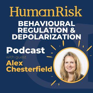Alex Chesterfield on Behavioural Regulation & Depolarization