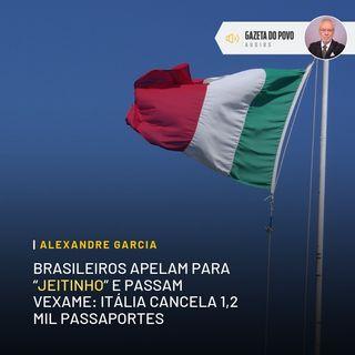 Itália cancela passaportes de brasileiros que compraram documento
