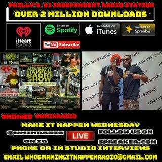 Make It Happen Wednesday Live From H D E Studio w/ Lil Mopp Top