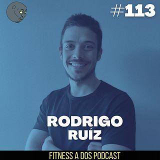 EP113 - Destapando la verdad de la NATUROPATíA | Con Rodrigo Ruiz