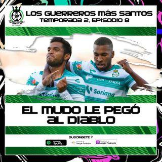 El Mudo le pegó al Diablo | Santos le ganó al Toluca 3-1 | 2x08