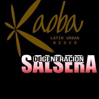 Degeneracion Salsera - Discoteca Kaoba - Dom 22/03/20