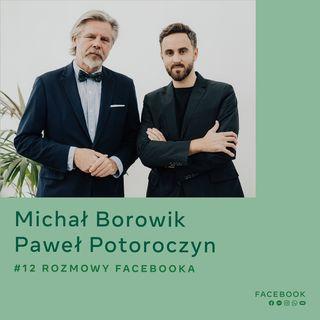 O kulturze w świecie cyfrowym - Paweł Potoroczyn i Michał Borowik