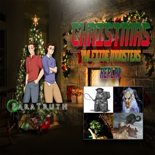 Christmas:  Yuletide Monsters Replay