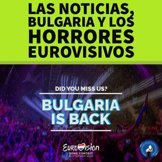 T.I.G.C. Las noticias, Bulgaria y los horrores eurovisivos (3x02)