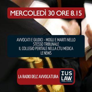 AVVOCATI & GIUDICI - MOGLI & MARITI IN TRIBUNALE   COLLEGIO PERITALE NELLA CTU - Mercoledì 30 Maggio 2018  #Svegliatiavvocatura