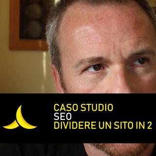 CASO STUDIO SEO : posizionare un sito spaccato in due