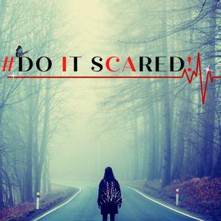 #DO IT SCARED! Ft. Zee Najarian