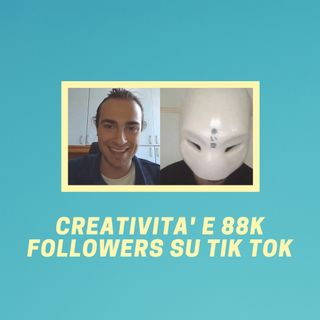 #161 - Creatività e 88.000 followers su TikTok (con Driga)