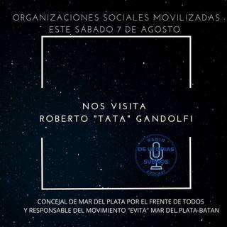 7 de Agosto -Se Manifiestan las Organizaciones Sociales -HABLEMOSLO-