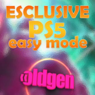 Old Gen PODCAST #18 - ESCLUSIVE, PS5, EASY MODE