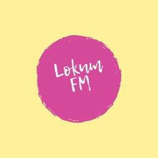LOKUM FM RADYO CANLI YAYINI ŞARKILAR MÜZİKLER EŞLİĞİNDE