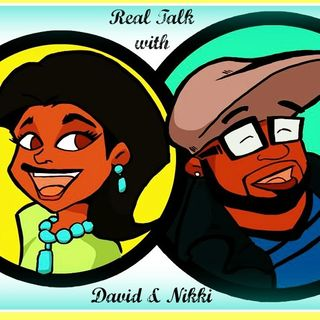 Real Talk w/ Day & Nikki