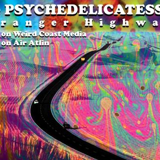 Psychedelicatessen - Stranger Highways