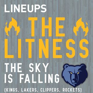 The Sky Is Falling (Kings, Lakers, Clippers, Rockets)