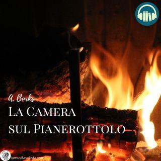 LA CAMERA SUL PIANEROTTOLO • A. Burks ☎ Audioracconto ☎ Storie per Notti Insonni  ☎