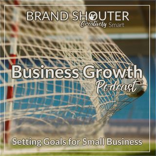 Setting Goals for Small Business
