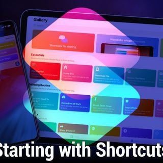 iOS Today 540: Starting With Shortcuts