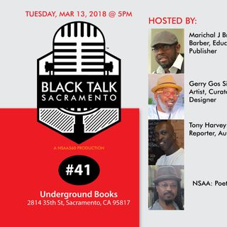 Black Talk Sacramento #41: Steam Makes the Va-jay-jay Happy