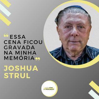O dia que eu escapei de ir para Auschwitz por um milagre | Joshua Strul, sobrevivente do Holocausto