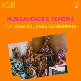 #26 - Casa do Jongo da Serrinha
