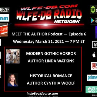MEET THE AUTHOR Podcast - Episode 6 - LINDA WATKINS & CYNTHIA WOOLF