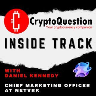 Inside Track with Daniel Kennedy from NetVRk