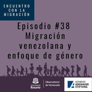 Migración Venezolana y enfoque de género