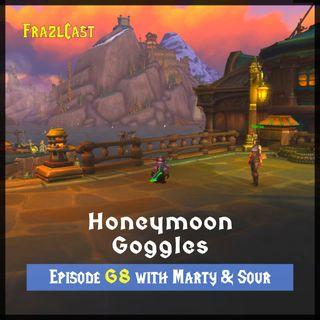 FC 068: Honeymoon Goggles